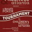 Poker Tournament benefitting the Children's Miracle Network On September 14th we'll be hosting a poker benefit tournament at the Renaissance Midtown Hotel! All proceeds will go to the Children's Miracle […]